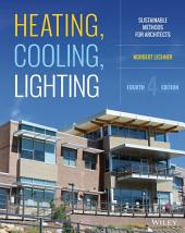Heating, Cooling, Lighting: Sustainable Design Methods for Architects, Edition 4