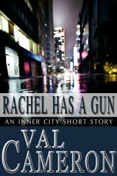 Rachel Has a Gun