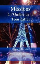 Missions a L'Ombre de la Tour Eiffel