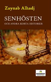 Senhösten: Late Autumn