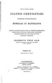 Homiliae in Matthaevm: Τόμος 3