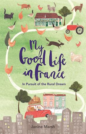 My Good Life in France PDF