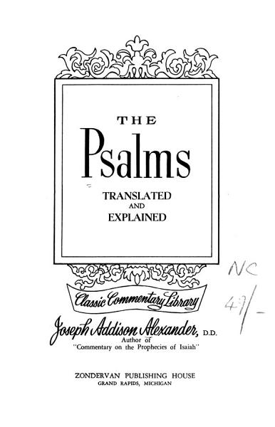 The Psalms Translated and Explained PDF