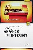 Arpa Kadabra oder die Anf  nge des Internet PDF