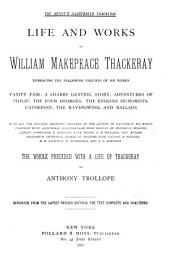 Life and Works of William Makepeace Thackeray ...