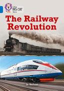 The Railway Revolution
