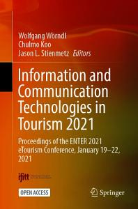 Information and Communication Technologies in Tourism 2021