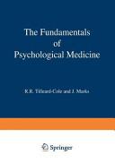 The Fundamentals of Psychological Medicine PDF
