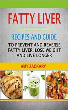 Fatty Liver Recipes and Guide PDF