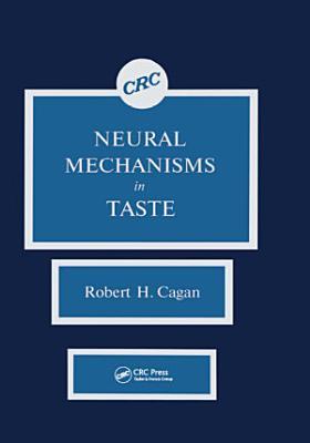 Neural Mechanisms in Taste