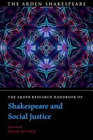 The Arden Research Handbook of Shakespeare and Social Justice PDF