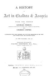 History of Art in Chaldaea and Assyria: Volume 2