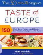 The 30-Minute Vegan's Taste of Europe