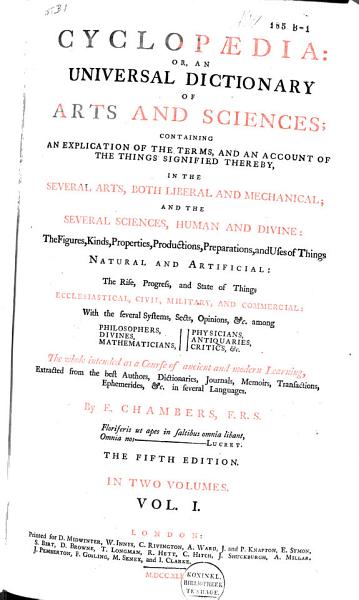 Download Cyclop  dia  Or  an Universal Dictionary of Arts and Sciences     Book