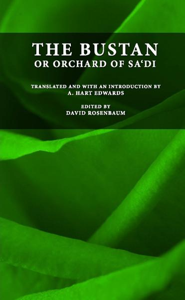 Download The Bustan or Orchard of Sa di Book