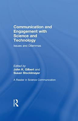 Communication and Engagement with Science and Technology PDF