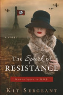 The Spark of Resistance