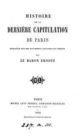 Histoire de la dernière capitulation de Paris
