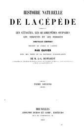 Histoire naturelle de Lacépède: comprenant les cétacés, les quadrupèdes ovipares, les sepents et les poissons, Volume2