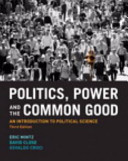 Politics Power And The Common Good