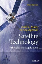 Satellite Technology: Principles and Applications, Edition 3