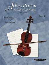 Adventures in Music Reading for Violin: Book 2