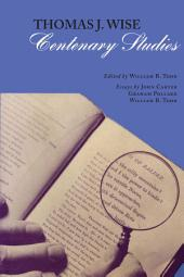 Thomas J. Wise: Centenary Studies