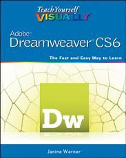 Teach Yourself VISUALLY Adobe Dreamweaver CS6 PDF