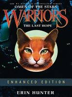 Warriors  Omen of the Stars  6  The Last Hope Enhanced Edition PDF