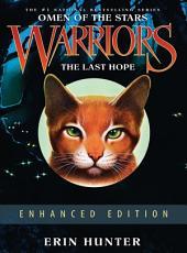 Warriors: Omen of the Stars #6: The Last Hope Enhanced Edition