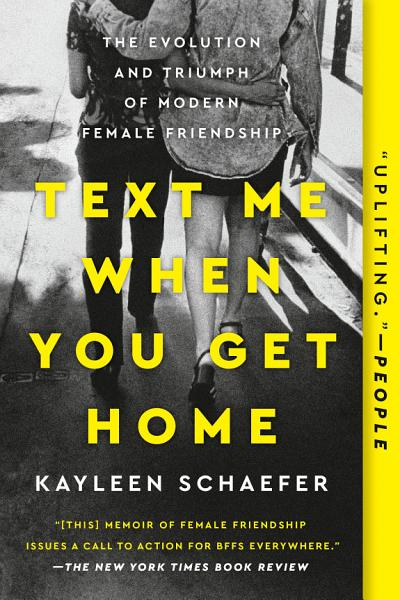 Download Text Me When You Get Home Book