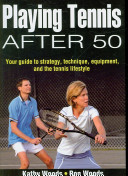 Playing Tennis After 50 PDF