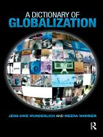 A Dictionary of Globalization PDF