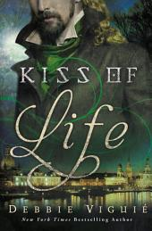 Kiss of Life: A Kiss Trilogy Short Story