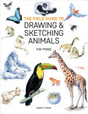 The Field Guide to Drawing and Sketching Animals PDF