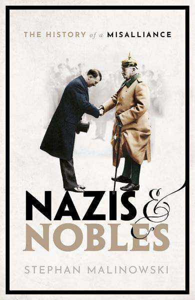 Download Nazis and Nobles Book