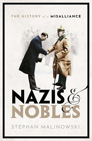 Nazis and Nobles PDF