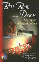 Bell  Book and Dyke