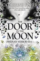 The Door in the Moon