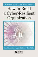 How to Build a Cyber Resilient Organization PDF