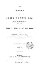 The works of John Donne. With a memoir by H. Alford