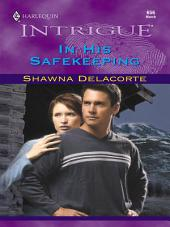 In His Safekeeping