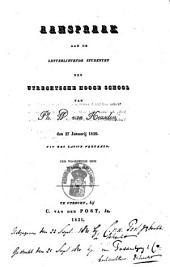 Aanspraak aan de letterlievende studenten der Utrechtsche Hoogeschool, den 27sten januarij 1829