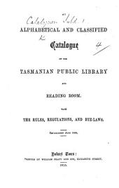 An alphabetical and classified Catalogue, etc. (Compiled by M. Burgess.).