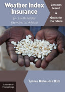 Weather Index Insurance for Smallholder Farmers in Africa
