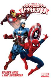 Marvel Universe Ultimate Spider-Man & The Avengers: Volume 1