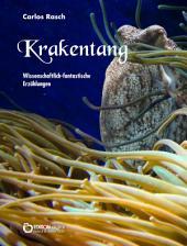 Krakentang: Wissenschaftlich-fantastische Erzählungen