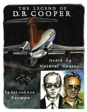 Legend of D. B. Cooper: Death By Natural Causes