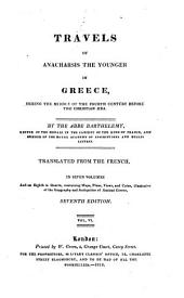 Travels of Anacharsis the Younger in Greece, During the Middle of the Fourth Century Before the Christian Æra: Volume 6