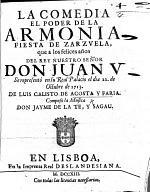 La Comedia El Poder de la Armonia, fiesta de zarzuela, etc. [In verse.]